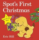 Spot's First Christmas - Eric Hill