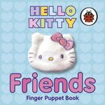 Hello Kitty Friends Finger Puppet Book - Ladybird