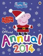 Peppa Pig : The Official Annual 2014 - Ladybird