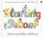 Starting School - Janet Ahlberg