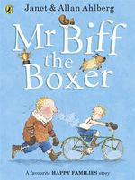 Mr Biff the Boxer : Happy Families - Allan Ahlberg