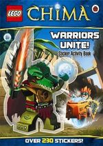 LEGO Legends of Chima : Warriors Unite! Sticker Activity Book - Ladybird