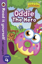 Oddie the Hero - Read it Yourself with Ladybird : Moshi Monsters : Level 4 - Ladybird