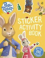Peter Rabbit Sticker Activity Book : With over 150 stickers! - Beatrix Potter