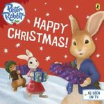 Peter Rabbit : Happy Christmas! - Beatrix Potter