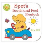 Baby Spot : Touch and Feel Playbook - Eric Hill