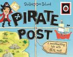 Pirate Post : a Swashbuckling Tale with Real Mail: Ladybird Skullabones Island - Ladybird