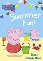 Peppa Pig : Summer Fun! : Sticker Activity Book - Ladybird