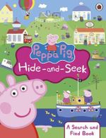 Peppa Pig: Peppa Hide and Seek : A Search and Find Book - Ladybird