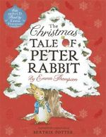 The Christmas Tale of Peter Rabbit Book and CD - Emma Thompson