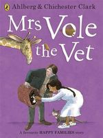 Mrs Vole the Vet - Allan Ahlberg