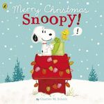 Peanuts : Merry Christmas Snoopy! - Charles Schulz