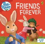 Friends Forever : Peter Rabbit Animation - Beatrix Potter