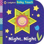 Baby Touch : Night, Night - Ladybird