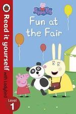 Fun at the Fair - Read it Yourself with Ladybird : Level 1 : Peppa Pig Series - Ladybird