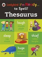 Thesaurus : Ladybird I'm Ready to Spell - Ladybird