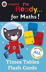 Ladybird I'm Ready...for Maths : Times Tables Flash Cards - Ladybird