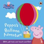 Peppa Pig : Peppa's Balloon Adventure - Ladybird