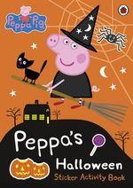 Peppa Pig : Peppa's Halloween - Ladybird