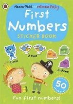 Pirate Pete and Princess Polly : First Numbers Sticker Book : Pirate Pete and Princess Polly - Ladybird