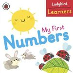 My First Numbers : Ladybird Learners - Ladybird