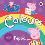 Colours with Peppa : Peppa Pig - Ladybird