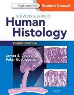 Stevens & Lowe's Human Histology - James S. Lowe
