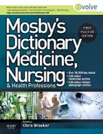 Mosby's Dictionary of Medicine, Nursing and Health Professions : Uk Edition - Chris Brooker