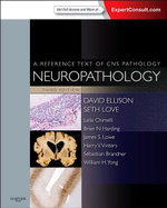 Neuropathology : A Reference Text of CNS Pathology - David Ellison