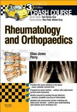 Crash Course : Rheumatology and Orthopaedics - Cameron Elias-Jones