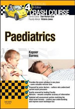 Crash Course Paediatrics : An International Perspective - Rajat Kapoor