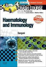 Crash Course Haematology and Immunology : Crash Course - Yousef Gargani