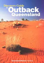 Discovery Guide to Outback Queensland - Buce Cowell