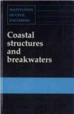 Coastal Structures and Breakwaters : ICE Conference Proceedings - Institution of Civil Engineers