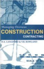 Managing Overseas Construction Contracting - David Langford