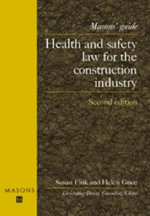 Health and Safety Law for the Construction Industry : A Practical Guide for the Pathologist - Dr. Simon Joyston-Bechal