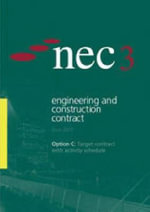 NEC3 Engineering and Construction Contract (ECC). Option C : Target contract with activity Schedule :  Target contract with activity Schedule - NEC
