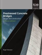 Prestressed Concrete Bridges : Design and Construction - Nigel Hewson
