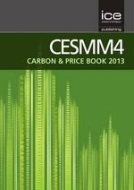 CESMM4 Carbon and Price Book 2013 : A Compendium of Customer-Centric Strategies for th...