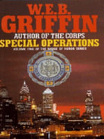 Special Operations - W. E. B. Griffin