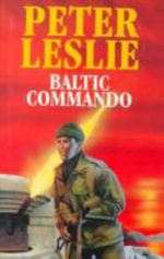 Baltic Commando - Peter Leslie