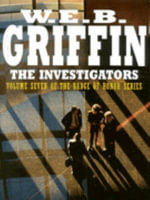 The Investigators - W. E. B. Griffin