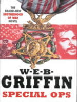 Special Ops - W. E. B. Griffin