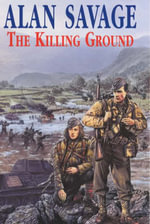 The Killing Ground - Alan Savage