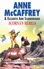 Acorna's Rebels - Anne McCaffrey