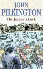 The Jingler's Luck - John Pilkington