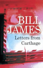 Letters from Carthage - Bill James