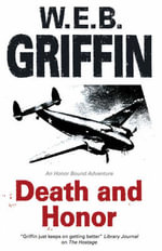 Death and Honor - W. E. B. Griffin