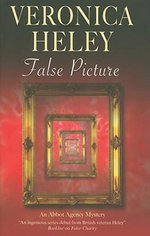 False Picture : An Abbot Agency Mystery - Veronica Heley