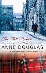 The Kilt Maker - Anne Douglas